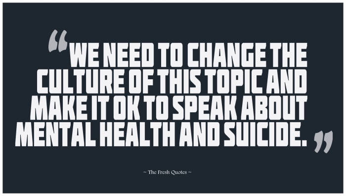 We-Need-To-Change-The-Culture-Of-This-Topic-And-Make-It-OK-To-Speak-About-Mental-Health-And-Suicide.-»-Luke-Richardson